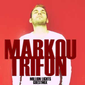 Kostas T - Million Lights Ep17 (Guestmix By Markou Trifon)