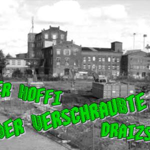 Der Hoffi Vs. Draist & Der Verschraubte @ Hoffi´s B-Day Bash alte Kulturfabrik Dessau (27.10.12)