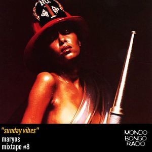 "082. Maryos Mixtape #8 ""Sunday Vibes"""