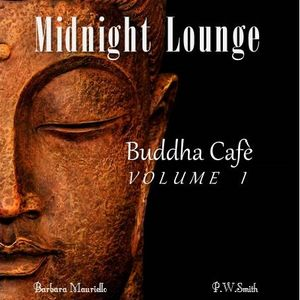 Midnight Lounge # Buddha Cafè Vol.1