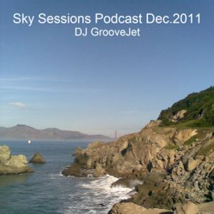 DJ GrooveJet - Skysessions Podcast Dec.2011