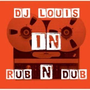 DJ LOUIS - IN RUB 'N' DUB