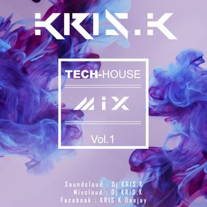 KRIS.K - Tech-House Mix Vol.1
