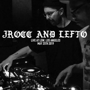 J ROCC AND LEFTO * LIVE AT LOW, LOS ANGELES * MAY 25TH 2019