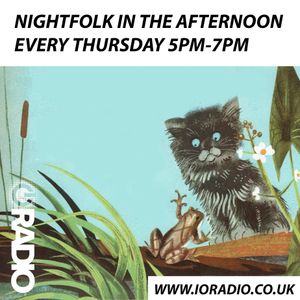 Night Folk in the Afternoon with Andrew Norton on IO Radio 060619