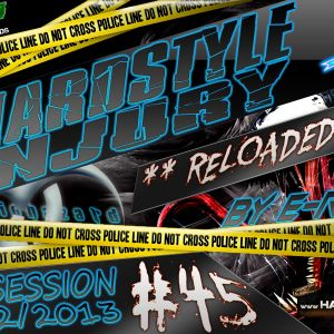 E Razer – Hardstyle Injury * Reloaded * Live #45 | 21/02/13