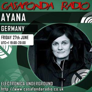 Ayana @ Casafonda Radioshow 27. Juni 2014