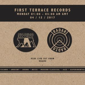 First Terrace Records w/ Xname - 3rd December 2017