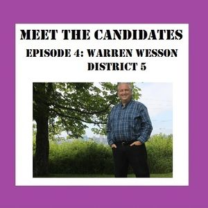 Meet the Candidates - Episode 4 - District 5 Candidate Warren Wesson