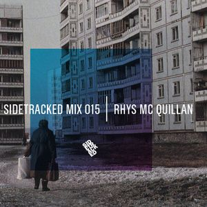 Sidetracked Mix 015 - Rhys McQuillan