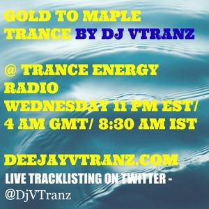 GOLD TO MAPLE TRANCE - SESSION # 3