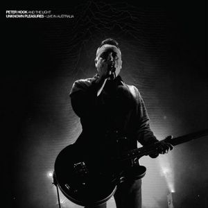 Peter Hook And Light, The – Unknown Pleasures - Live In Australia