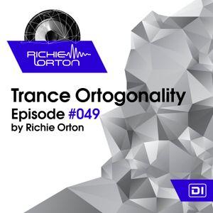 Richie Orton | Trance Ortogonality | Episode #049 | Apr 17, 2017