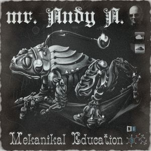 Mr. Andy A. - [dub]Mekanikal Education