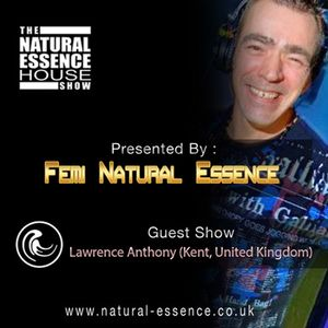 The Natural Essence House Show - Episode 167 - Lawrence Anthony