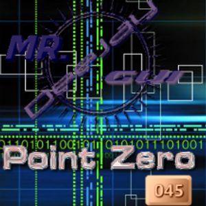 Point Zero 45 1st Hour (Dj Mr.Gui)