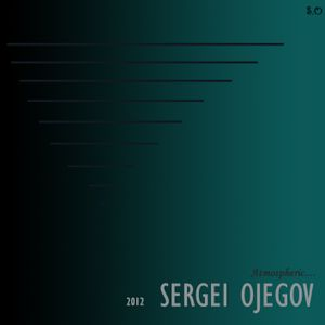 Sergei Ojegov - AUTHOR'S MIX IT IS MADE IN VLADIMIR