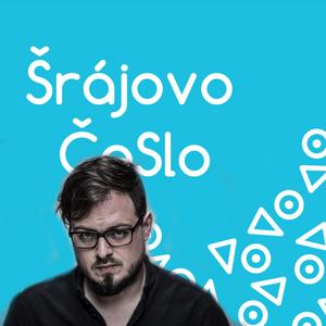 Šrájovo ČeSlo (22.5. 2017)   Neboj. (feat. David Stypka)