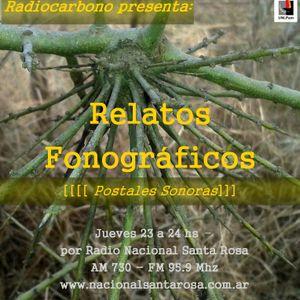Relatos Fonograficos (prg 6-Agosto 2015) por Radio Nacional Santa Rosa