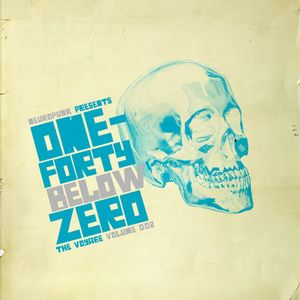 Neuropunk presents One-Forty Below Zero (The Voyage Volume 002)