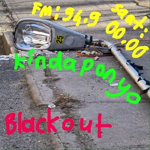Blackout (21.08.2015) Guest Mix by Kindaponyo