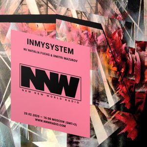 INMYSYSTEM w/ Natalia Fuchs & Dmitri Mazurov - 20th February 2020