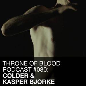 TOB PODCAST 080: COLDER & KASPER BJØRKE