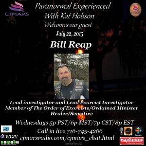 Paranormal Experienced with Kat Hobson 20150722 Bill Reap