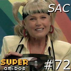 SAC 72 - Abraçando a Zoeira