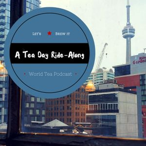 A Tea Day Ride-Along