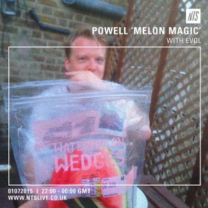 Melon Magic w/ Powell & Evol - 1st July 2015