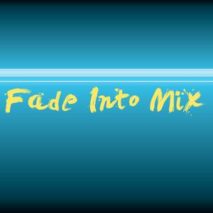 Fade Into Mix #2 - Maggio 2013