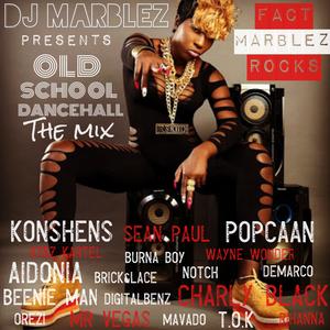 DJ Marblez Old School Dancehall The Mix