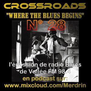 12 04 2015 CROSSROADS n°28 l'émission Blues de Vallée FM 98.4