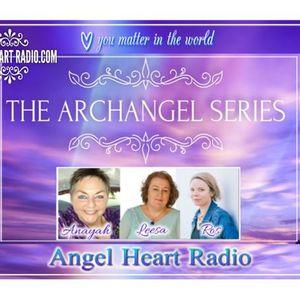 Archangel Michael: The Archangel Series on Angel Heart Radio