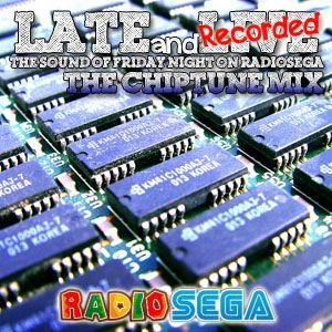 Late and Recorded - E19 - Chiptune Mix (15th June 2012)