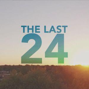 The Last 24 Week 2