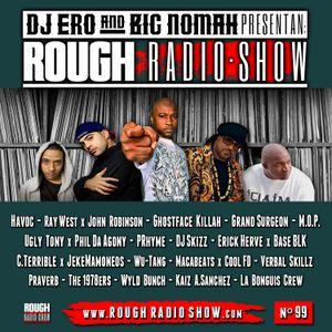 DjEro y Big Nomah - Rough Radio Show #99
