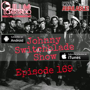 The Johnny Switchblade Show #169