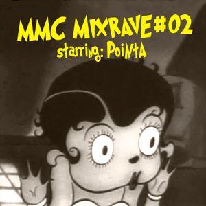 MMC Mixrave #02, Starring: Pointa