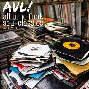 Avl! - All Time Funk Soul Classics