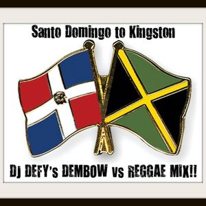"""Santo Domingo To Kingston"" DJ DEFY Dembow Vs Reggae Mix"