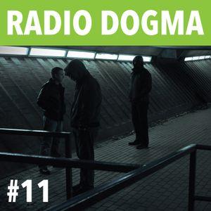 Radio Dogma #11