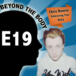 BTB E19: Embracing Your Body with Cris Henrie