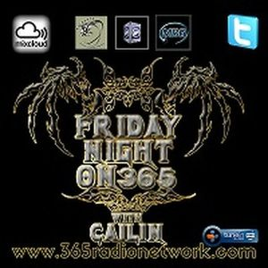 25th March 365 Radio Network #Podcast @Official365RN @CailinxDana #Metal #Rock