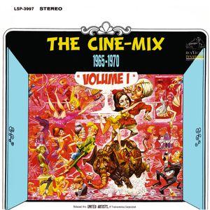 The Cine-Mix: 1965-70 Vol. I