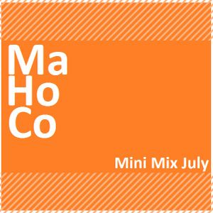 MaHoCo Mini Mix July