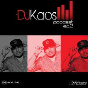 DJ Kaos - Podcast Episode 2 [Live Set]