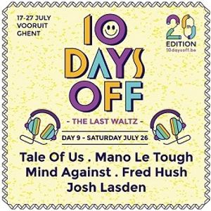 10 Days Off 2014 (Tale Of Us, Mano Le Tough night)
