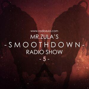Mr. Zula's Smoothdown Radio Show #5 - 24.01.13